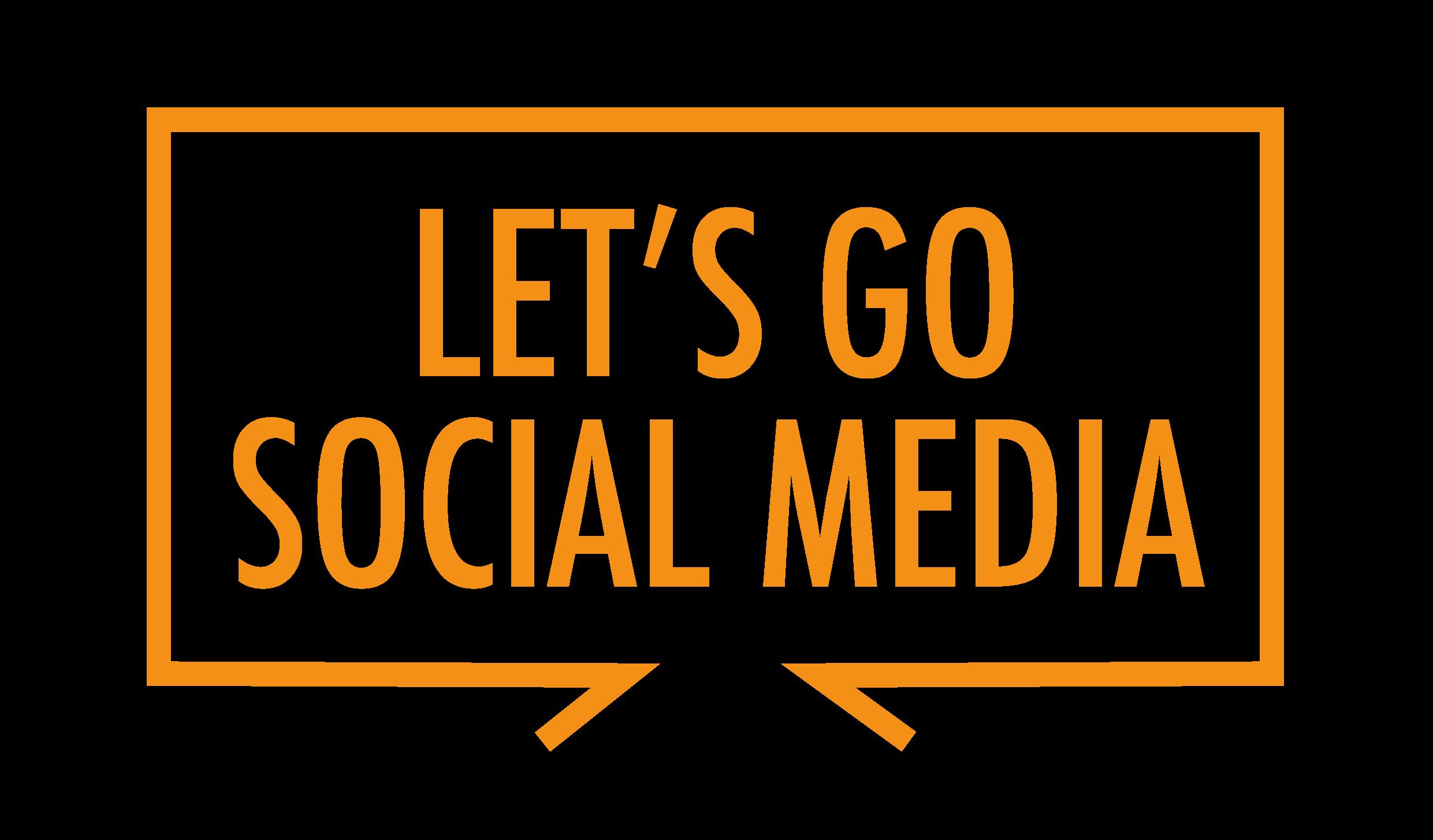 Let's Go Social Media